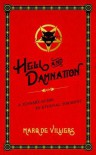 Hell and Damnation : a Sinner's Guide to Eternal Torment - Marq de Villiers