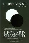 Teoretyczne minimum Co musisz wiedziec, zeby zaczac zajmowac sie fizyka - Hrabovsky George Susskind Leonard