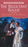 The Reluctant Rogue (Signet Regency Romance) by Elizabeth Powell (2003-06-03) - Elizabeth Powell