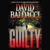 The Guilty: Will Robie, Book 4 - David Baldacci, Hachette Audio, Kyf Brewer