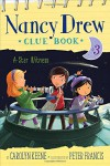 A Star Witness (Nancy Drew Clue Book) - Carolyn Keene, Peter Francis