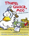 Thump, Quack, Moo: A Whacky Adventure - Doreen Cronin