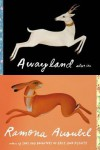 Awayland: Stories - Ramona Ausubel