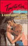 Hard-Hearted Hero (Rebels & Rogues) (Harlequin Temptation, #644) - Pamela Burford