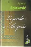 Legenda o Ali-paši - Enver Čolaković