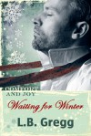 Waiting for Winter - L.B. Gregg