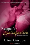 Recipe for Satisfaction - Gina Gordon, Carly Robins, Audible Studios