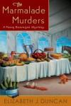 The Marmalade Murders: A Penny Brannigan Mystery - Elizabeth J. Duncan