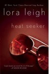 By Lora Leigh Heat Seeker (Elite Ops) (Reprint) [Paperback] - Lora Leigh