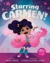 Starring Carmen! - Anika Denise, Lorena Álvarez