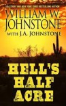 Hell's Half Acre - William W. Johnstone