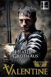 Valentine - Heather Grothaus