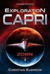 Exploration Capri: Teil 6 Zorn - Christian Klemkow