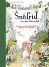 Snöfrid aus dem Wiesental (1). Die ganz und gar unglaubliche Rettung von Nordland - Andreas H. Schmachtl, Andreas H. Schmachtl