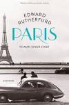 Paris: Roman einer Stadt - Edward Rutherfurd, Dietlind Falk, Lisa Kögeböhn