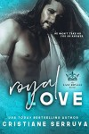 Royal Love - Cristiane Serruya