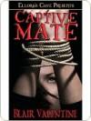 Captive Mate - Blair Valentine