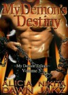 My Demon's Destiny - Alicia Dawn, Nikita Jakz
