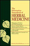 The Information Sourcebook Of Herbal Medicine - David Hoffmann