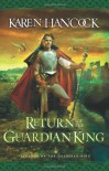 Return of the Guardian-King - Karen Hancock