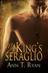 My King's Seraglio - Ann T. Ryan