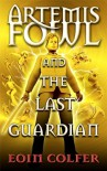 The Last Guardian  - Eoin Colfer