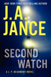 Second Watch: A J. P. Beaumont Novel - J.A. Jance