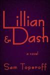 Lillian and Dash - Sam Toperoff