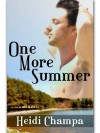 One More Summer - Heidi Champa