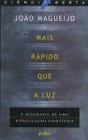 Mais Rápido Que A Luz - João Magueijo, Paulo Ivo Teixeira