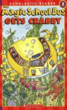 The Magic School Bus Gets Crabby - Kristin Earhart, Joanna Cole, Carolyn Bracken