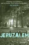 Jeruzalem - Gonçalo M. Tavares, Michał Lipszyc