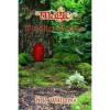 The Magic of Windlier Woods - N.R. Williams