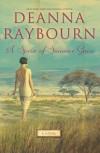 A Spear of Summer Grass - Deanna Raybourn