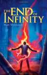 The End of Infinity - Matt Myklusch
