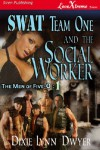 SWAT Team One and the Social Worker [The Men of Five-0 1] - Dixie Lynn Dwyer