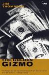 The Golden Gizmo - Jim Thompson