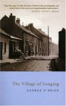 The Village of Longing - George O'Brien