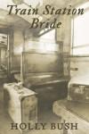 Train Station Bride - Holly Bush