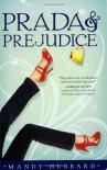 Prada and Prejudice - Mandy Hubbard