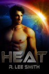 Heat - R. Lee Smith