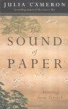The Sound of Paper - Julia Cameron