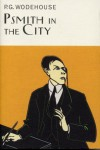 Psmith in the City - P.G. Wodehouse
