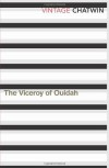 The Viceroy of Ouidah (Vintage Classics) - Bruce Chatwin