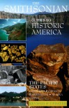 The Pacific States: Smithsonian Guides - William Bryant Logan, Donald Young, Chuck Place, Susan Ochshorn