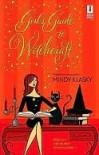 Girl's Guide to Witchcraft (Jane Madison, #1) - Mindy Klasky