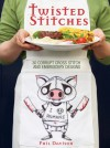 Twisted Stitches: 30 Corrupt Cross Stitch and Embroidery Designs - Phil Davison