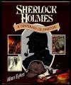 Sherlock Holmes: A Centenary Celebration - Allen Eyles
