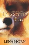 Forgotten Fox (Book 1 of the Celestial Saga) - Lena Horn