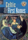Celtic First Names (Ancient worlds) - George Mackay